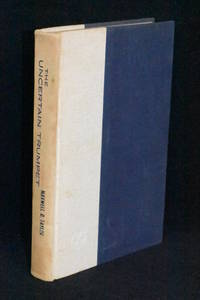 The Uncertain Trumpet by GEN Maxwell D. Taylor - 1st Edition - 1960 - from Walnut Valley Books/Books by White (SKU: 010520)