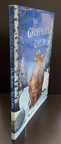 The Gruffalo's Child : Signed By Both The Author And The Illustrator And With A Doodle By Axel Scheffler