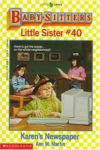 Karen's Newspaper (Baby-Sitters Little Sister, No. 40)