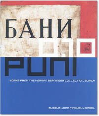 Ivan Puni and Photographs of the Russian Revolution. Works from the Herman Berninger Collection, Zurich