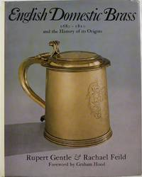 English Domestic Brass 1680-1810 and the History of its Origins