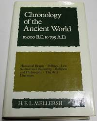 Chronology of the Ancient World 10,000 B.C. To 799 A.D