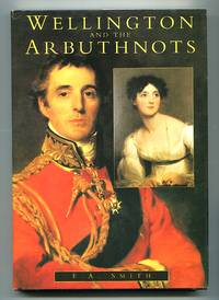 image of Wellington and the Arbuthnots: A Triangular Friendship