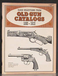Rare Selections from Old Gun Catalogs 1880-1920