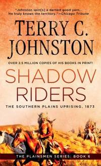 Shadow Riders: The Southern Plains Uprising, 1873 (Plainsmen)