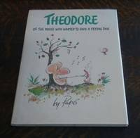 Theodore or the Mouse Who Wanted to Own a Frying Pan (First Edition)
