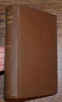 The Antiquaries Journal, Being the Journal of The Society of Antiquaries of London, Volume XV 1935, Numbers 1, 2, 3 and 4. January, April, July and October 1935