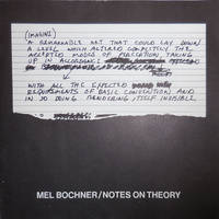 Mel Bochner / Notes On Theory