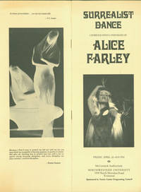 Surrealist Dance. April 22, 1977, McCormick Auditorium, Northwestern University by Alice Farley; Franklin Rosemont (intr.); Norris Center Programming Council - Paperback - from Alan Wofsy Fine Arts and Biblio.com