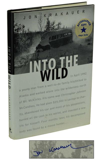 Krakauer, Jon · Into The Wild New York: Villard, 1996. First Edition.  Hardcover. Very Good. Signed. First Edition, First Printing. Signed By Jon  Krakauer.