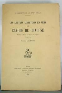 Les Lettres Libertines in Vers de Claude de Chaulne