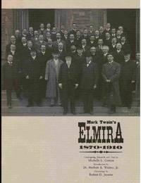 Mark Twain's Elmira 1870-1910