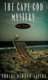 image of The Cape Cod Mystery: An Asey Mayo Mystery (Asey Mayo Cape Cod Mysteries)