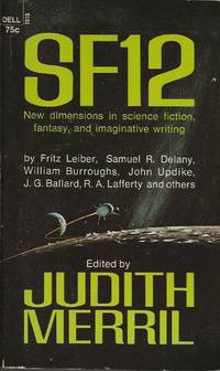 SF 12 by Judith Merril - Paperback - First thus - 1969 - from Bujoldfan (SKU: 12052001dell7815cgm)