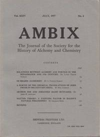 Ambix. The Journal of the Society for the History of Alchemy and Early Chemistry Vol. XXIV, No. 2. July, 1977