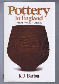 Pottery in England from 3500 BC - AD 1750