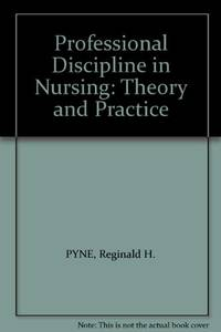 Professional Discipline in Nursing: Theory and Practice