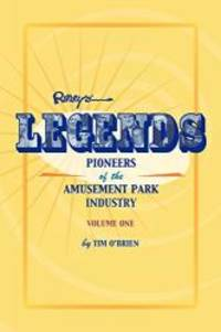 image of Legends: Pioneers of the Amusement Park Industry