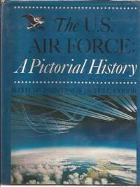 The U.S. Air Force:A Pictorial History (paintings)