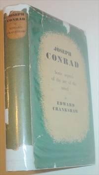 JOSEPH CONRAD. Some aspects of the art of the novel