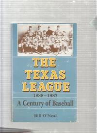 image of The Texas League 1888-1987: A Century of Baseball