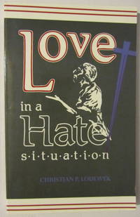 Love In A Hate Situation