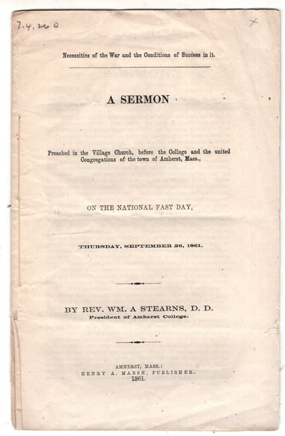 Amherst: Henry A. Marsh , 1861. First Edition. Pamphlet. Very good. 15p., removed. Stearns (1805-187...