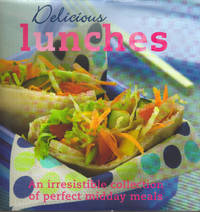 Delicious Lunches - [Hardcover]