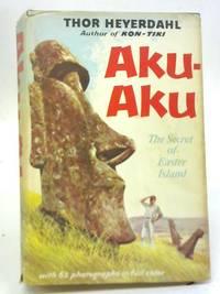 Aku Aku the Secret of Easter Island