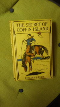 The Secret of Coffin Island,  LOG CABIN Series By  Edward S. Ellis
