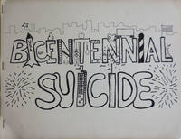 Bicentennial Suicide (Inscribed)