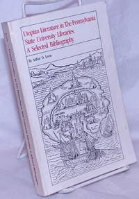 image of Utopian Literature in The Pennsylvania State University Libraries: A Selected Bibliography