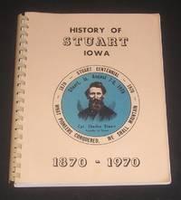 History of Stuart Iowa 1870-1970 - Centennial