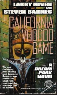 THE CALIFORNIA VOODOO GAME; A Dream Park Novel