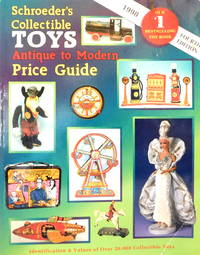 Schroeders Collectible Toys: Antique to Modern Price Guide--FOURTH EDITION