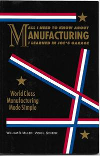 All I Need to Know About Manufacturing I Learned in Joe\'s Garage
