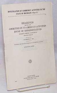 image of Investigation of Communist activities in the State of Michigan; Hearings before the Committee on Un-American Activities, Eighty-third Congress, second session, Part 11