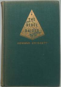 The Rebel Raider: A Life of John Hunt Morgan