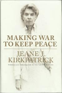 Making War to Keep Peace