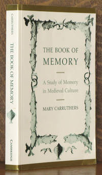 The Book of Memory A Study of Memory in Medieval Culture (Cambridge Studies in Medieval Literature)