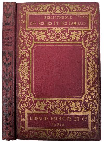 Paris:: Librairie Hachette, 1889., 1889. 8vo. 224 pp. Figs. Original crimson gilt-stamped pebbled cl...