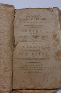 Porcupine's Political Censor, For December, 1796. Containing, Remark on the Debates in Congress