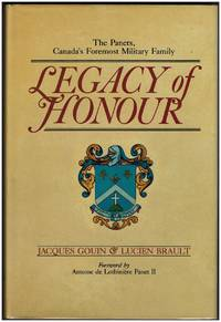 Legacy of Honour: the Panets, Canada's Foremost Military Family