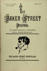 Baker Street Journal, The: an Irregular Quarterly of Sherlockiana (March, 1975, New Series, Volume 25, Number 1)