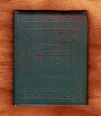 image of The Coming of Arthur (Alfred Lord Tennyson). Little Leather Library, Green and Copper Redcroft Edition. Miniature Book; Ephemera