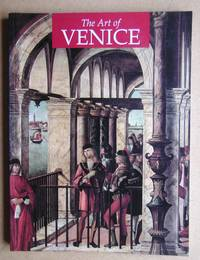 The Art of Venice from Its Origins to 1797.