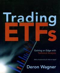 Trading ETFs : Gaining an Edge with Technical Analysis