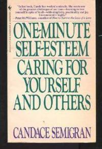 One-Minute Self-Esteem: Caring for Yourself and Others