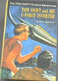 Tom Swift and His G-Force Inverter