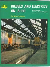 Diesels and Electrics on Shed. Vol.1 - London Midland Region